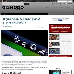 O guia do 4G no Brasil: planos, preços e cobertura