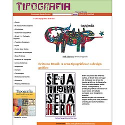 Brasil: tipografia e design — A cena tipográfica do Brasil