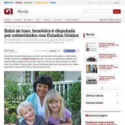 Babá de luxo, brasileira é disputada por celebridades nos Estados Unidos
