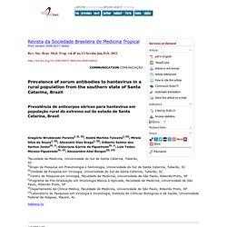 Rev. Soc. Bras. Med. Trop. vol.45 no.1 Uberaba Jan./Feb. 2012 Prevalence of serum antibodies to hantavirus in a rural population