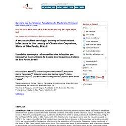 Rev. Soc. Bras. Med. Trop., ahead of print Epub July 05, 2012 A retrospective serologic survey of hantavirus infections in the c
