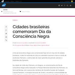 Cidades brasileiras comemoram Dia da Consciência Negra