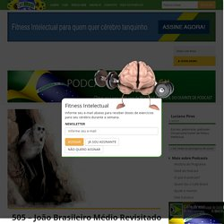 505 – João Brasileiro Médio Revisitado