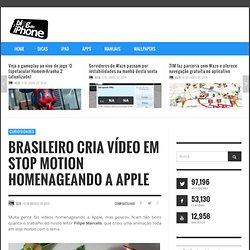 Brasileiro cria vídeo em Stop Motion homenageando a Apple