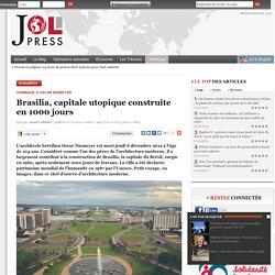 Brasilia, capitale utopique construite en 1000 jours
