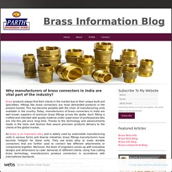 Why Manufacturers Of Brass Connectors In India Are Vital Part Of The Industry?