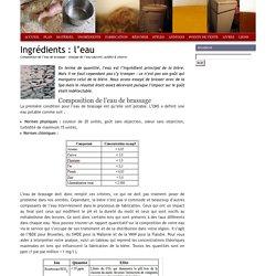 Brassage : Ingrédients: l'eau