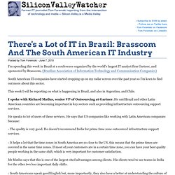 There's a Lot of IT in Brazil: Brasscom And The South American I