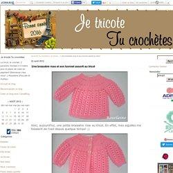 Une brassière rose et son bonnet assorti au tricot - Je tricote Tu crochètes