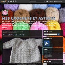 BRASSIERE BLANCHE - Mes crochets et astuces