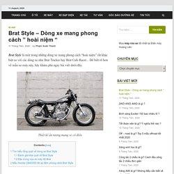 """#1 Brat Style - Dòng xe mang phong cách """" hoài niệm """""""