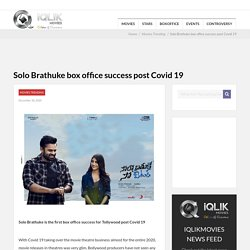Solo Brathuke box office success post Covid 19