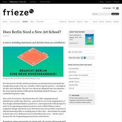 Braucht Berlin eine neue Kunstakademie?