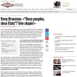 """Rony Brauman: «""""Deux peuples, deux Etats""""? Une utopie!»"""