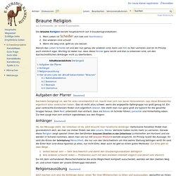 Braune Religion – Kamelopedia