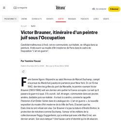 Victor Brauner, itinéraire d'un peintre juif sous l'Occupation