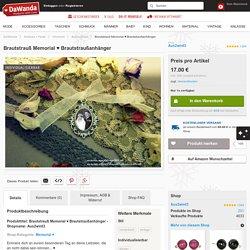 Accessoires - Brautstrauß Memorial ♥ Brautstraußanhänger - ein Designerstück von Something-4-you bei DaWanda