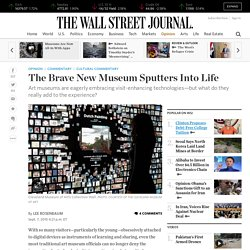 The Brave New Museum Sputters Into Life