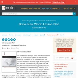 Brave New World Teaching Unit - A teaching unit and... - Literature Activities
