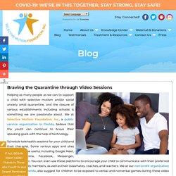 Braving the Quarantine through Video Sessions