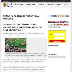 Brawley Eartquake has Yuma Rocking