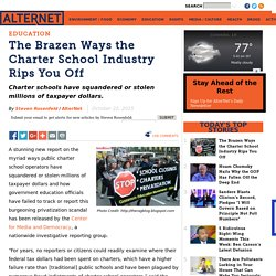 The Brazen Ways the Charter School Industry Rips You Off