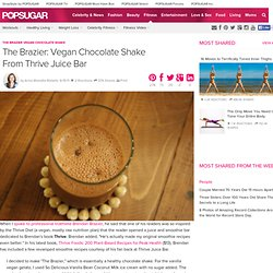 The Brazier Vegan Chocolate Shake