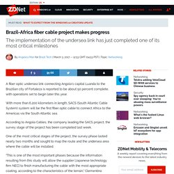 Brazil-Africa fiber cable project makes progress
