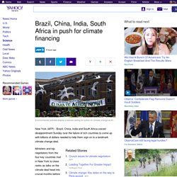 Brazil, China, India, South Africa in push for climate financing