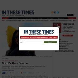 Brazil's Dam Shame