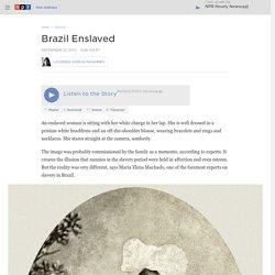 Brazil Enslaved