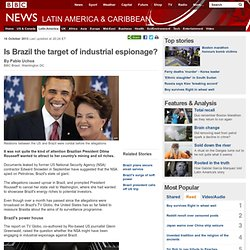 Is Brazil the target of industrial espionage?