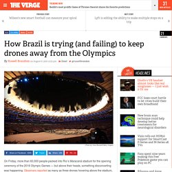 How Brazil is trying (and failing) to keep drones away from the Olympics