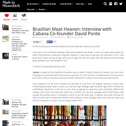Brazilian Meat Heaven: Interview with Cabana Co-founder David Ponte