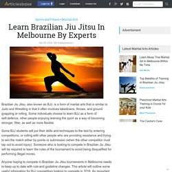 Learn Brazilian Jiu Jitsu In Melbourne By Experts