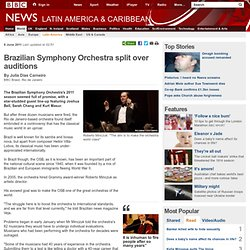 Brazilian Symphony Orchestra split over auditions