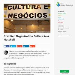Brazilian Organization Culture in a Nutshell