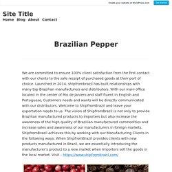 Brazilian Pepper – Site Title