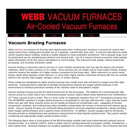 Vacuum Brazing Furnace For Sale - Webbvacuumfurnaces