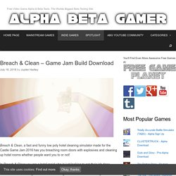 Breach & Clean – Game Jam Build Download