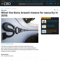 What the Sony breach means for security in 2015