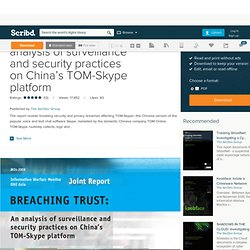 Breaching Trust: An analysis of surveillance and security practices on China's TOM-Skype platform