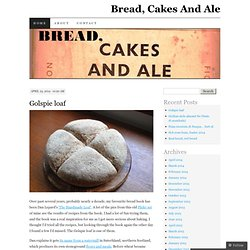 Bread, Cakes And Ale | A topnotch WordPress.com site