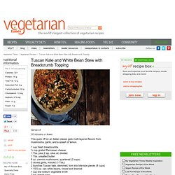 Tuscan Kale and White Bean Stew with Breadcrumb Topping Recipe