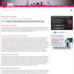 "Break dance - B-boying : la Danse urbaine et les origines de la danse ""Break dance - B-boying"""