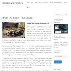Break The Chain – The Council - Oracles and Healers