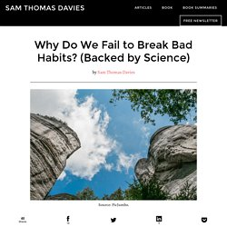 Why Do We Fail to Break Bad Habits? (Backed by Science)