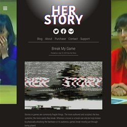 Break My Game - HER STORY