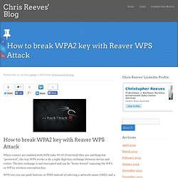 How to break WPA2 key with Reaver WPS Attack