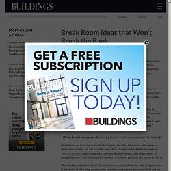 Break Room Ideas that Won't Break the Bank